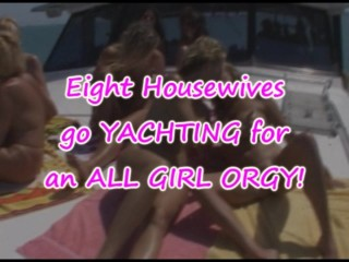 eight-housewives-go-yachting-for-an-all-girl-orgy