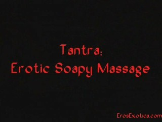 Tantra Erotic Soapy Massage...